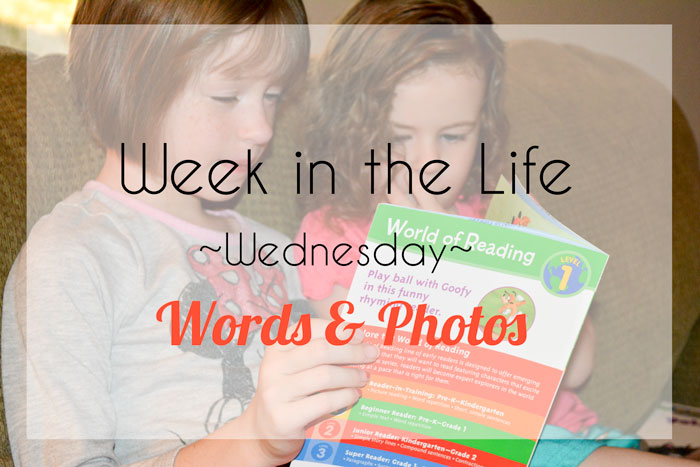 Week in the Life | Wednesday Words & Photos