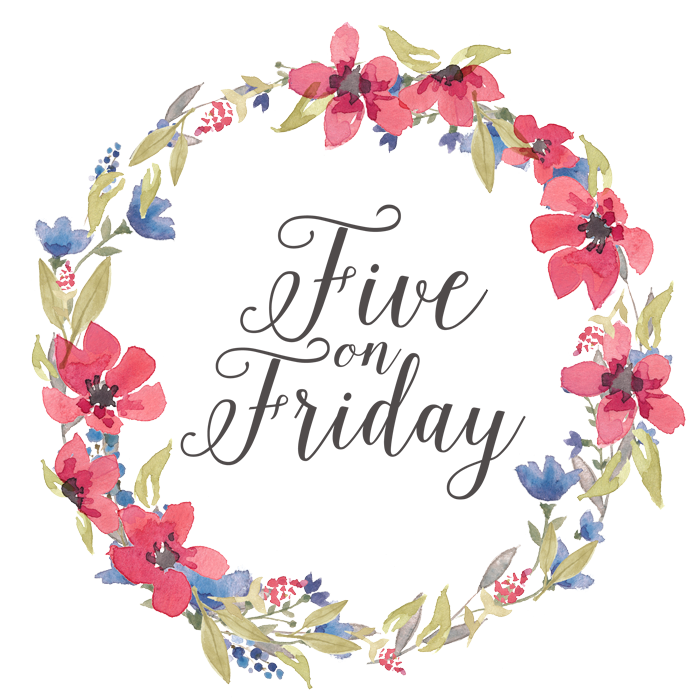 Five on Friday {2.27.15}
